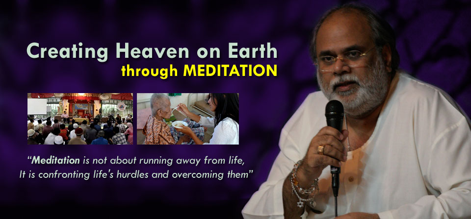 Anand Krishna, Creating Heaven on Earth through Meditation
