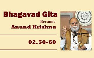 Bhagavad Gita 02.50-60