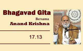 Bhagavad Gita 17.13